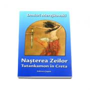 Nasterea Zeilor - Tutankamon in Creta