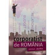 Corporatist de Romania (Irina Doltu)