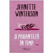 O paranteza in timp (Jeanette Winterson)