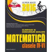 Olimpiade si concursuri scolare matematica 2016 - clasele IV-VI