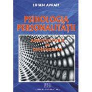 Psihologia personalitatii. Arhitectura si dimensiuni
