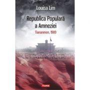 Republica Populara a Amneziei. Tiananmen, 1989