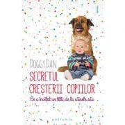 Secretul cresterii copiilor – ce a invatat un tatic de la cainii sai