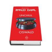 Unchiul Oswald - Roald Dahl