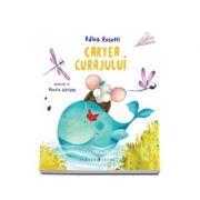 Cartea curajului - Adina Rosetti