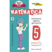 Matematica - CONSOLIDARE - Algebra si Geometrie, pentru clasa a V-a. Partea II, semestrul II - Sorin Peligrad