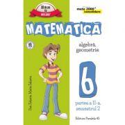 Matematica - CONSOLIDARE - Algebra si Geometrie, pentru clasa a VI-a. Partea II, semestrul II - 2016 - 2017 - Dan Zaharia