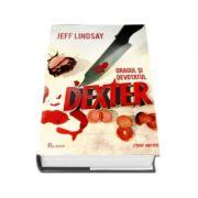 Dragul si devotatul Dexter - Jeff Lindsay