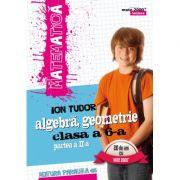 Matematica 2000 INITIERE 2016-2017 algebra, geometrie clasa a VI-a partea II