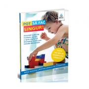 Pot sa fac singur! - Activitati ludice de invatare, pentru a ajuta copilul sa descopere lumea prin metoda Montessori