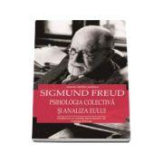 Psihologia colectiva si analiza eseului (Istoria ideilor politice - Sigmund Freud)