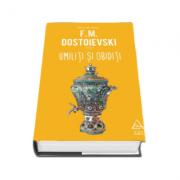 Umiliti si obiditi - F. M. Dostoievski