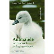 Animalele. Introducere in zoologia goetheana