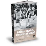 Corzi intinse - Bjorn Borg, John McEnroe si povestea nespusa a celei mai aprige rivalitati din tenis