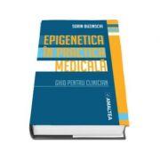 Epigenetica in practica medicala. Ghid pentru clinician
