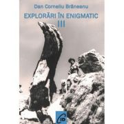 Explorari in enigmatic, vol. 3