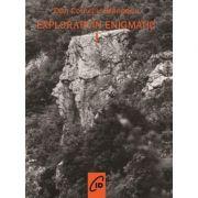 Explorari in enigmatic, vol. 1