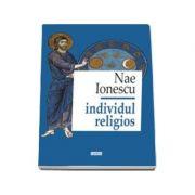 Individul religios (Editie noua 2017)