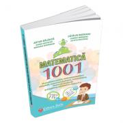 Matematica - 1001 de probleme pentru micii matematicieni (Clasele I - IV)