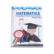 Matematica. Olimpiade si concursuri scolare pentru clasa a IV-a - Elena Stefanescu