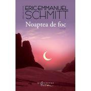 Noaptea de foc (Eric-Emmanuel Schmitt)