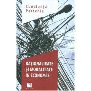 Rationalitate si moralitate in economie