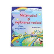 Matematica si explorarea mediului pentru clasa pregatitoare semestrul al II-lea -