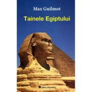 Tainele Egiptului (Max Guilmot)