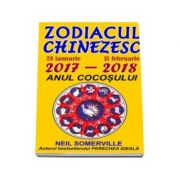 Zodiacul Chinezesc 2017 - 2018. Anul cocosului - Neil Somerville