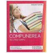 Compunerea in 5 pasi simpli pentru clasele 5-8 si Evaluarea Nationala