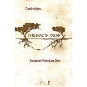 Contracte sacre - trezeste-ti potentialul divin