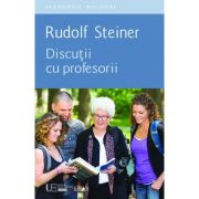 Discutii cu profesorii (Rudolf Steiner)