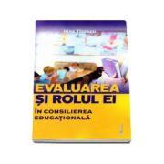 Evaluarea si rolul ei in consilierea educationala (Irina Tisescu)