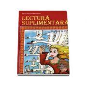 Lectura suplimentara, pentru clasa a II-a - Basme, povesti, povestiri, poezii, fabule