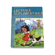Lectura suplimentara, pentru clasa I - Basme, povesti, povestiri, poezii, fabule