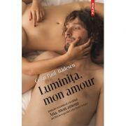 Luminita, mon amour - Cezar Paul-Badescu