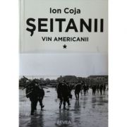 Seitanii - Vin americanii (3 vol.)