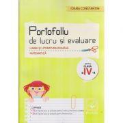 Portofoliu de lucru si evaluare Limba si literatura romana - Matematica pentru clasa a IV-a