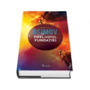 Preludiul Fundatiei - Isaac Asimov