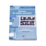 Sisteme de reglare automata. Manual pentru invatamantul liceal si postliceal. Filiera tehnologica - In conformitate cu programa scolara in vigoare