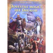 Povestile magice ale dacilor, Vol. 2