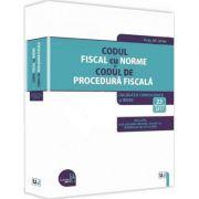 Codul fiscal cu Norme si Codul de procedura fiscala, 2017 - Legislatie consolidata si INDEX - 23 februarie 2017
