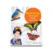 Colectia Coloreaza dupa numere - Mindfulness (David Woodroffe)