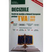 Deciziile Curtii Europene de Justitie privind TVA 1970-2017