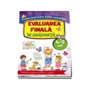 Evaluarea finala in gradinita 4-5 ani - Conform programei scolare in vigoare (Alice Nichita)