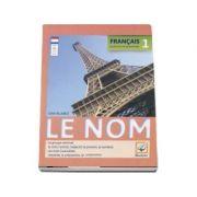 Francais 1 Le Nom. Exercices de Grammaire - Gina Belabed
