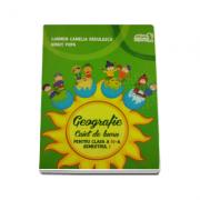 Geografie caiet de lucru pentru clasa a IV-a semestrul I (In conformitate cu programa scolara) - Carmen Camelia Radulescu