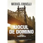 Jocul de domino - Michael Connelly