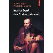 Mai dragut decat Dostoievski