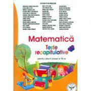 Matematica, teste recapitulative pentru elevii clasei a VII-a